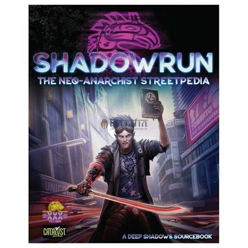 Shadowrun Neo Anarchists Streetpedia