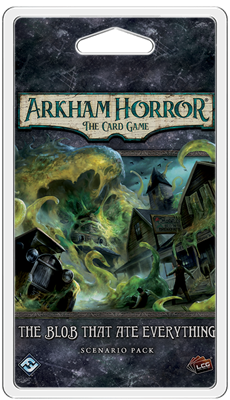 Arkham Horror LCG The Blob That Ate Everything