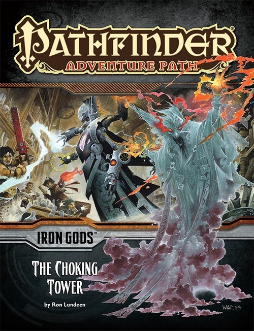 Pathfinder: The Choking Tower (Iron Gods 3 of 6)