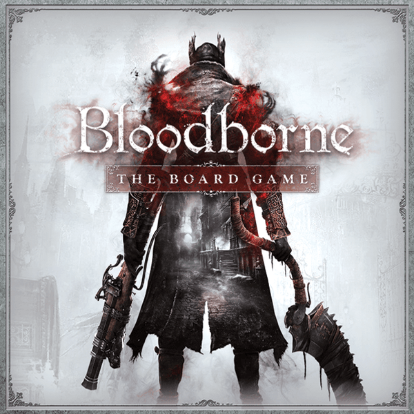 Bloodborne The Board Game