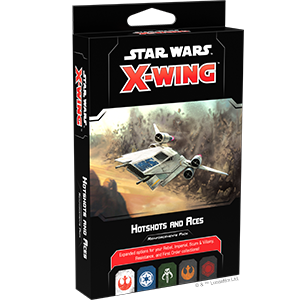 Star Wars X-wing 2.0 Hotshots and Aces Reinforcements Pack