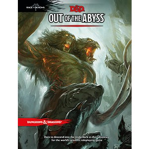 D&D 5.0 - Out of the Abyss