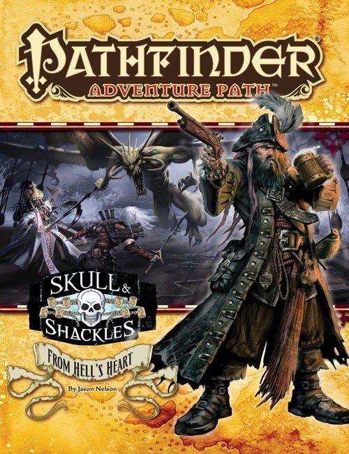 Pathfinder: From Hells Heart (Skull & Shackles 6 of 6)