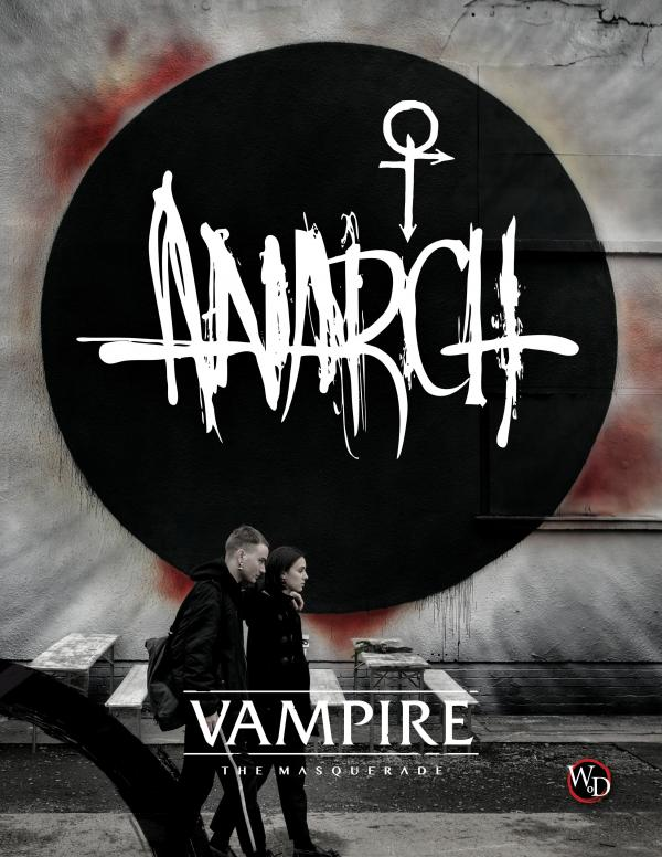 Vampire: The Masquerade - Anarch Supplement